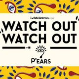 P'ears - Watch Out Watch Out #7