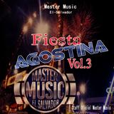Fiesta Agostina Vol.3 (Master Music ESA) - Reggaeton Mix By Dj Rafa ERB