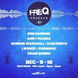 09.12.16 - LWRNCE & CONNMAC LIVE @ FreQKlash