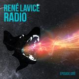 René LaVice Radio: Episode 008