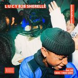 L U C Y & Sherelle: 30th March '19