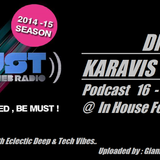Dimitris Karavis -In House Feelings (mix set) @ Radio MustAthens 16-11-14
