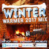 DJ Kapital Presents: Winter Warmer 2017 Mix - Hip Hop, RnB, Bashment & Afrobeats