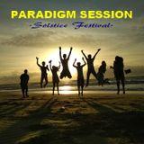 PARADIGM SESSION  - Solstice Festival -