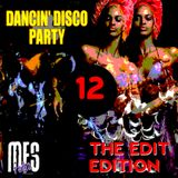 Dancin' Disco Party #12 Edit Edition