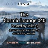 The Cosmic Lounge 040 hosted by Mike G (February 9th 2014)