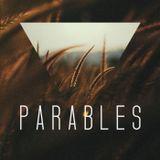 Parables - Part 7