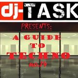 dj-TASK presents A GUIDE to TECHNO episode.14