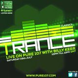 Billy Kerr - Trance Classics live on Pure 107 Saturday 29.07.2017