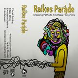 Raikes Parade - Crossing Paths to Find New Footprints