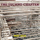 The Techno Chapter - The May Mix