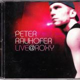 Peter Rauhofer - Live @ Roxy Vol. 01 CD1 [2002]