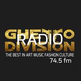 Ghetto Division Radio 74.5 FM (Episode 19)