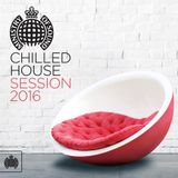 Ministry of Sound - Chilled House Session 2016 Disc 1