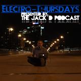 Electro-Thursdays: Episode 020 - The JAck'D Podcast