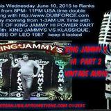 DJ EMPRESS ANJAHLA WITH THE BEST OF KING JAMMY STUDIO ONE VINTAGE SOUND AUDIO BROADCAST JUNE 10 2015