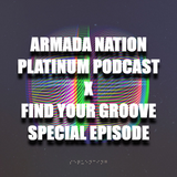 Nation Of Platinum Podcast Episode 77 (Find Your Groove Special Sessions III)