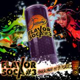 FLAVOR SOCA#3 by Dj Spawny from French Kiss And Wine