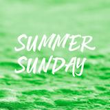 Podcast 16 Summer Sunday