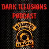 DARK ILLUSIONS PODCAST #007 DANILO MUCCI (2hour) 09-05-2014 IN PROGRESS RADIO
