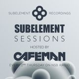 Subelement Sessions 05 with CAFEMAN (HU) on NSB Radio 2016-01-07