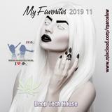 My Favorites 2019 11 DEEP Tech House