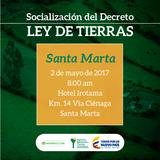 Socialización de la Ley de Tierras. Santa Marta, Magdalena. 02 de mayo 2017.