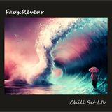 FauxReveur - Chill Set LIV
