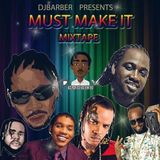 DJ Barber - Must Make It (Dancehall Mixtape 2019)