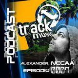 TRACKMUSIC PODCAST # 07 - BY ALEXANDER NECAA