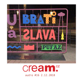 Cream.cz Audio 16 (2.12.2018)