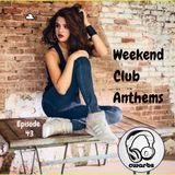 Weekend Club Anthems: Episode 43