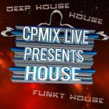 CPmix LIVE prensents  House Deep House Funky House...Buon Ascolto...