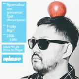 Hypercolour Rinse FM - 10th July '15 (African Special) - Guest mix from grooveman Spot (Jazzy Sport)