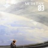 Meth Tape 03 // Deep House