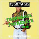 ThrowbackThursdays EP. 5 (Oldschool R&B/Hip Hop) | Instagram @DJMETASIS