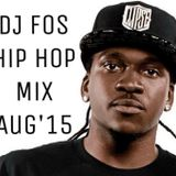 DJ FOS Hip Hop / RnB Mix AUG 2015 (Vic Mensa, Pusha T, Ty $ Sign, Fetty Wap, 2Chainz, Meek Mill)