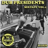 Dub Presidents Mixtape - Dubcyde - vol.1 (2011)