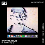 Rap Vacation w/ Mu Arae & [F.R] - 17th May 2018