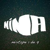 NINA Mixtape 1 de 9
