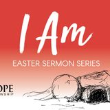 Easter Pt.3 - I Am the Resurrection and the Life - Audio