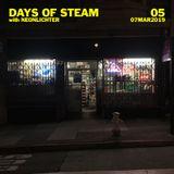 Days Of Steam Episode 5 (March 7, 2019)