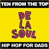 Ten From The Top - De La Soul