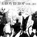 A-BOY BEBOP vol.20 Floor DJ