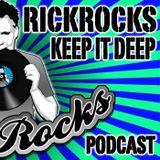 RickRocks - Keep It Deep Podcast episode one