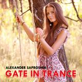 Alexander Saproshin – Gate In Trance #41