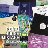 Retro House Mixtape - Episode 5