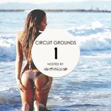 Circuit Grounds- Episode 001