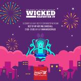 Wicked!FM New Year Special  with Dj2Short & Dj JK#7