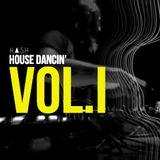 H.A.S.H SESSIONS - HOUSE DANCIN - VOL. I